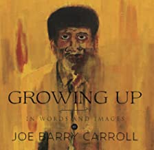 Growing Up...In Words and Images