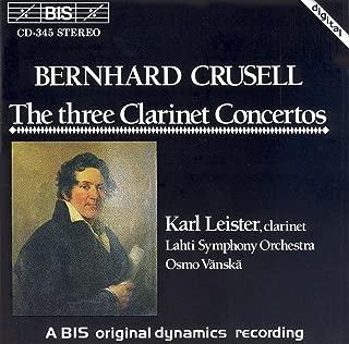 Crusell: Clarinet Concertos Nos. 1-3