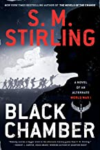 Black Chamber (A Novel of an Alternate World War Book 1)