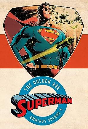 Superman The Golden Age Omnibus Vol. 6