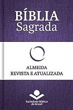 Bíblia Sagrada RA - Almeida Revista e Atualizada: Com notas, referências cruzadas e palavras de Jesus em vermelho. (Portuguese Edition)