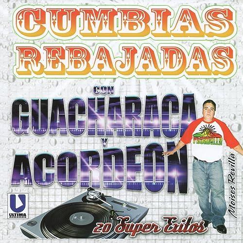 Cumbias Rebajadas Con Guacharaca Y Acordeaon