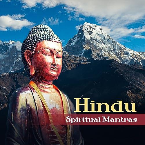 Hindu Spiritual Mantras: Healing Songs for Mindfulnes ...