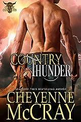 Country Thunder (King Creek Cowboys Book 2) Kindle Edition
