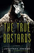 The True Bastards (The Lot Lands Book 2)