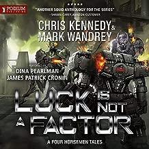 Luck Is Not a Factor