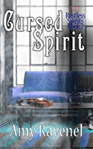 Cursed Spirit (Restless Spirits Book 2)