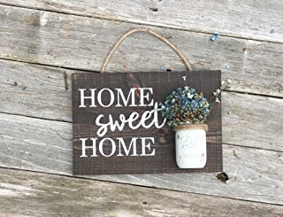 Dora Pitman Home Sweet Home Wooden Sign Mason Jar Sign Living Room Entry Way Small Wooden Sign