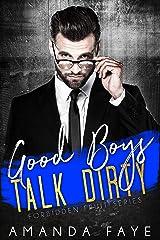 Good Boys Talk Dirty (Forbidden Fruit Shorts Book 1) Kindle Edition