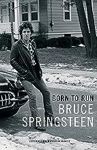 Born to Run (edición en lengua española): Memorias (Spanish Edition)