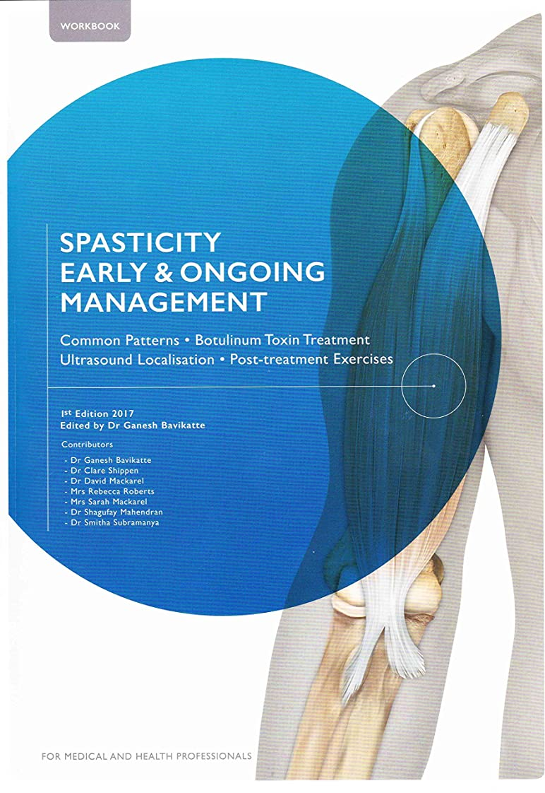 Spasticity Management: Common Patters, Botulinum Toxin, Ultrasound, Exercises (English Edition)