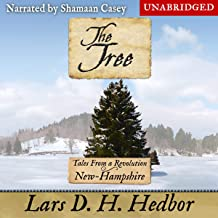 The Tree: Tales from a Revolution: New-Hampshire