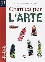 Scaricare Libri Chimica per l'arte. Per le Scuole superiori. Con e-book. Con 2 espansioni online PDF
