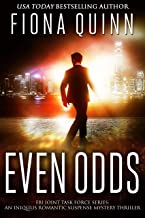 Even Odds (FBI Joint Task Force Book 3)