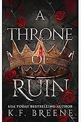 A Throne of Ruin (Deliciously Dark Fairytales Book 2) Kindle Edition