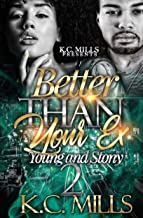 Better Than Your Ex 2: Young and Stony