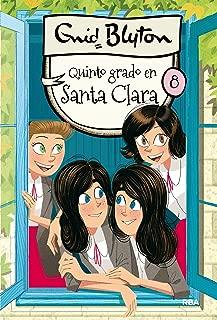 Quinto grado en Santa Clara (Spanish Edition)
