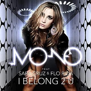 I Belong 2 U (feat. Sara Cruz & Flo Rida)