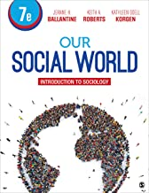 Our Social World: Introduction to Sociology
