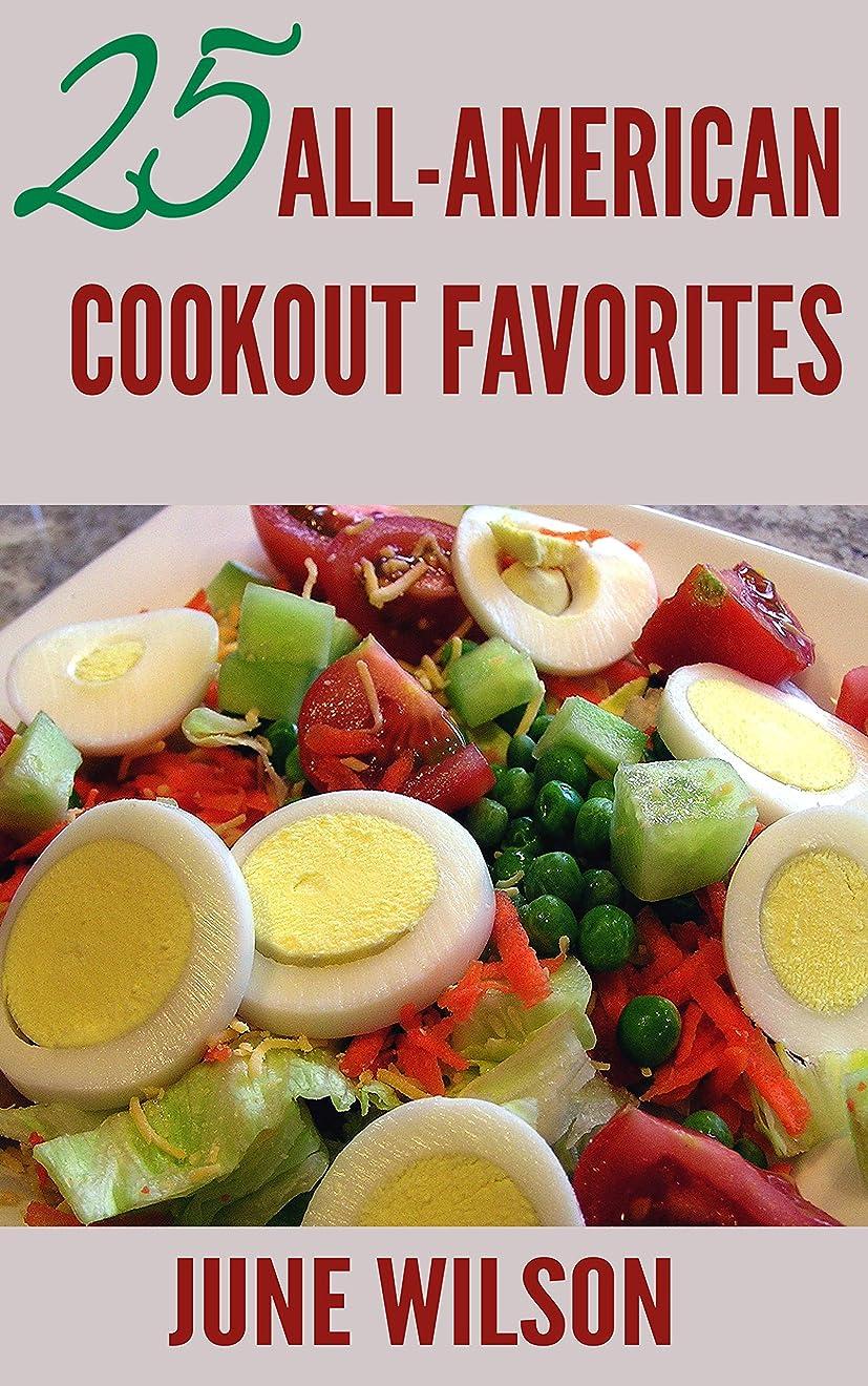 縮約注釈を付けるイサカ25 All-American Cookout Favorites (English Edition)