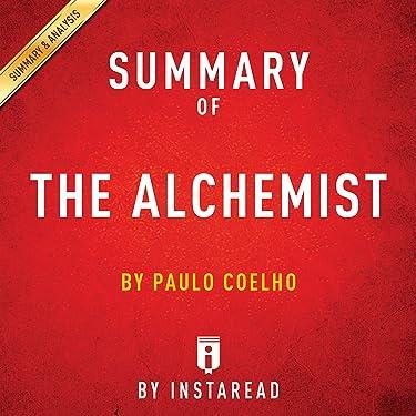 Summary of The Alchemist: by Paulo Coelho | Includes Analysis