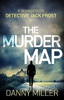 The Murder Map: DI Jack Frost series 6 (DI Jack Frost Prequel) (English Edition)