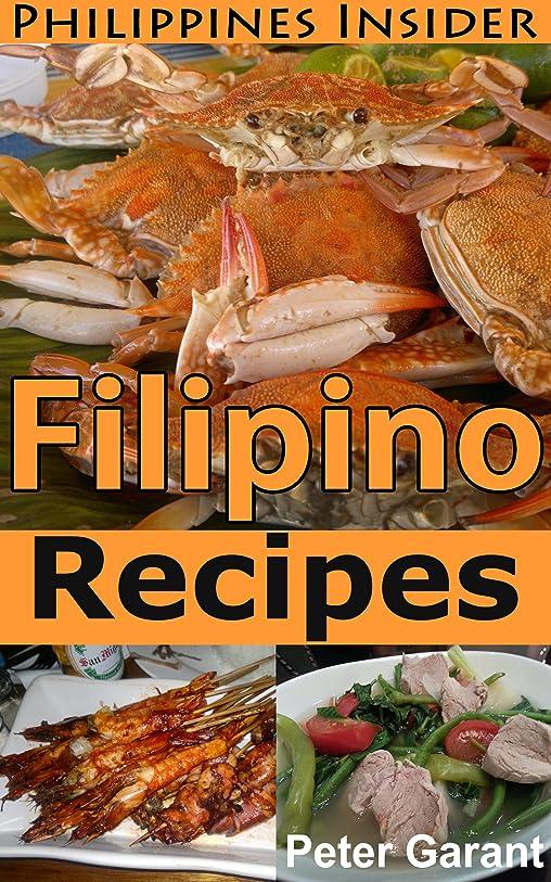 洋服キュービック平和的Filipino Recipes (Philippines Insider Guides Book 5) (English Edition)
