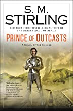 Prince of Outcasts (A Novel of the Change Book 13)