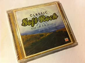 Vol. 3-Classic Soft Rock-Ride Like the