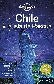 Chile y la isla de Pascua 7 (Guías de País Lonely Planet