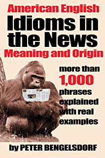 Best idioms in the news Reviews