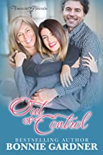 Out of Control (Forever Friends Book 3)