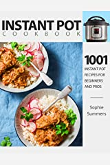 Instant Pot Cookbook - 1001 Instant Pot Recipes for Beginners and Pros : Low-Budget Recipes Cookbook for Instant Pot Home Cooking (Pressure Cooker Recipes Book One) Kindle Edition