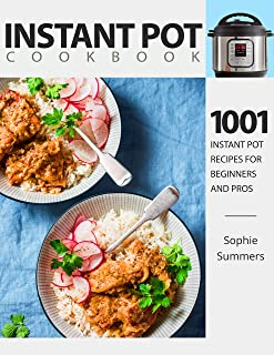 Instant Pot Cookbook - 1001 Instant Pot Recipes for Beginners and Pros : Low-Budget Recipes Cookbook for Instant Pot Home ...