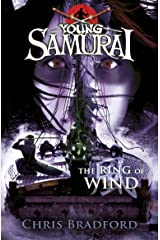 The Ring of Wind (Young Samurai, Book 7) Kindle Edition