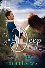 In Too Deep (A Swift River Romance Book 2)