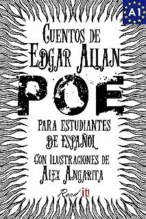 Cuentos de Edgar Allan Poe para estudiantes de español. Libro de lectura. Nivel A1.: Tales from Edgar Allan Poe. Reading Book For Spanish learners. Level A1. (Read in Spanish nº 3) (Spanish Edition)