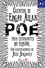 Cuentos de Edgar Allan Poe para estudiantes de español. Libro de lectura. Nivel A1.: Tales from Edgar Allan Poe. Reading B...