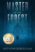 Master of the Forest: A Young Adult Horror Novel Set in Siberia
