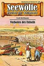 Seewölfe - Piraten der Weltmeere 258: Vorboten des Unheils (German Edition)