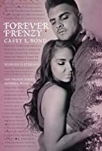 Forever Frenzy (The Frenzy Series Book 6)