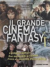 Il Grande Cinema Fantasy Harry Potter, Il Signore Degli Anelli, Conan
