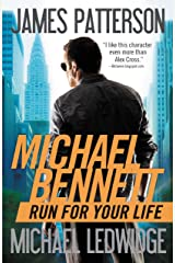 Run for Your Life (Michael Bennett, Book 2) Kindle Edition