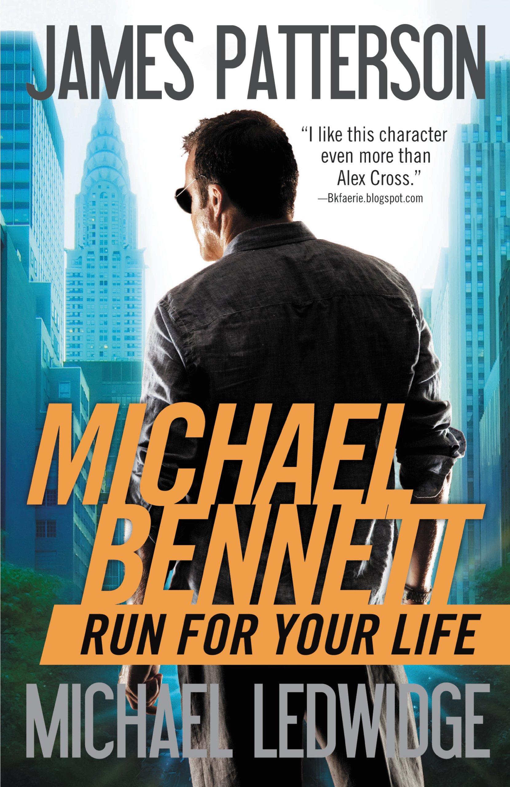 Run for Your Life (Michael Bennett Book 2)