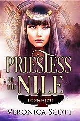 Priestess of the Nile: (The Gods of Egypt) Kindle Edition