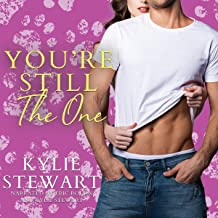 You're Still the One: A Second Chance Pet Romance (Love & Nine Lives Series)