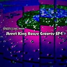 Street King House Grooves EP 4