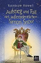 Aufstieg und Fall des außerordentlichen Simon Snow, Roman (Reihe Hanser) (German Edition)