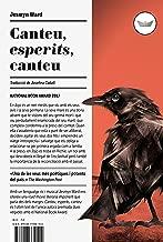 Canteu, esperits, canteu (Antípoda Book 29) (Catalan Edition)