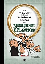 Lo mejor de las aventuras cortas de Mortadelo y Filemón (Lo mejor de...) (Spanish Edition)
